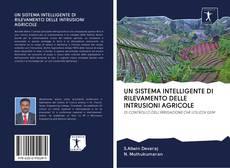 Copertina di UN SISTEMA INTELLIGENTE DI RILEVAMENTO DELLE INTRUSIONI AGRICOLE