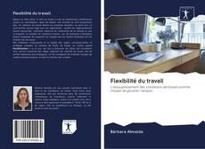Bookcover of Flexibilité du travail