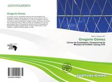 Bookcover of Gregorio Gómez
