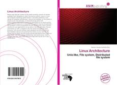 Borítókép a  Linux Architecture - hoz
