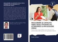 Copertina di MIGLIORARE LE CAPACITÀ ORALI DEGLI STUDENTI EFL ATTRAVERSO LA RIFLESSIONE ORALE