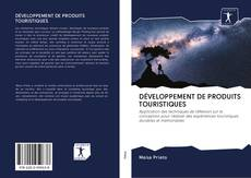 Обложка DÉVELOPPEMENT DE PRODUITS TOURISTIQUES