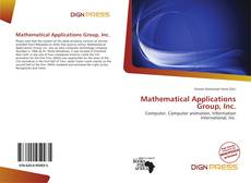 Bookcover of Mathematical Applications Group, Inc.