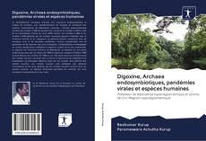 Capa do livro de Digoxine, Archaea endosymbiotiques, pandémies virales et espèces humaines