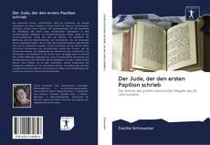 Portada del libro de Der Jude, der den ersten Papillon schrieb