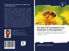 Bookcover of Die Rolle der Honigbienen als Best?uber in Naturgebieten