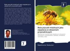 Portada del libro de Rola pszczół miodnych jako zapylaczy w obszarach przyrodniczych