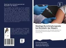 Borítókép a  Niedrige Durchimpfungsrate bei Rückkehr der Masern - hoz