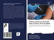 Buchcover von Faible couverture vaccinale avec le retour de la rougeole