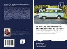 Portada del libro de Le profil de personnalité des chauffeurs de taxi du Zululand