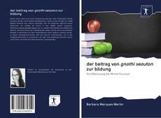 Bookcover of der beitrag von gnothi seauton zur bildung