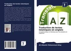 Bookcover of Traduction de textes islamiques en anglais