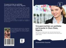 Couverture de Vrouwenrechten en politieke participatie in Osun State, Nigeria.