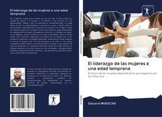 Bookcover of El liderazgo de las mujeres a una edad temprana
