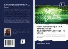 Borítókép a  Projet hydroélectrique DAM dans les pays en développement Cas d'Inga - RD Congo - hoz