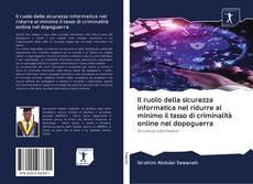 Portada del libro de Il ruolo della sicurezza informatica nel ridurre al minimo il tasso di criminalità online nel dopoguerra