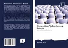 Komposition, Wahrnehmung, Analyse kitap kapağı