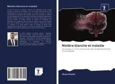 Matière blanche et maladie kitap kapağı