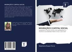 Bookcover of MIGRAÇÃO E CAPITAL SOCIAL