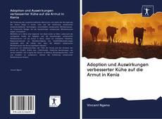 Portada del libro de Adoption und Auswirkungen verbesserter Kühe auf die Armut in Kenia