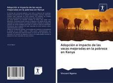 Portada del libro de Adopción e impacto de las vacas mejoradas en la pobreza en Kenya