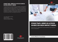 Bookcover of STAGE TWO: HEMP AS A FOOD SOURCE IN HIGH IMPACT AREAS