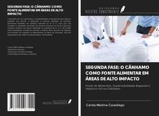 Capa do livro de SEGUNDA FASE: O CÂNHAMO COMO FONTE ALIMENTAR EM ÁREAS DE ALTO IMPACTO