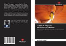 School/Company Reconciliation Model的封面