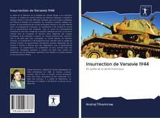 Buchcover von Insurrection de Varsovie 1944