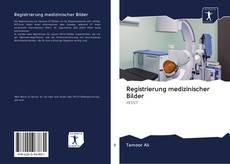 Bookcover of Registrierung medizinischer Bilder