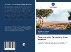 Bookcover of Tourismus für Tansania nutzbar machen