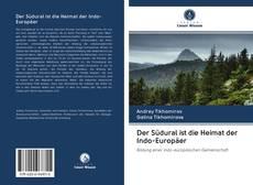 Обложка Der Südural ist die Heimat der Indo-Europäer