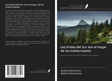 Bookcover of Los Urales del Sur son el hogar de los indoeuropeos