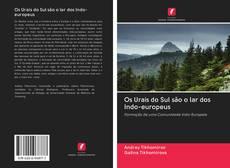 Bookcover of Os Urais do Sul são o lar dos Indo-europeus