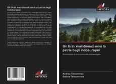 Bookcover of Gli Urali meridionali sono la patria degli indoeuropei