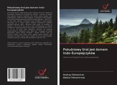 Bookcover of Południowy Ural jest domem Indo-Europejczyków