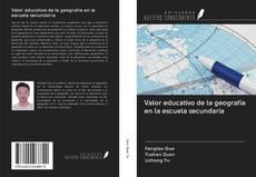 Bookcover of Valor educativo de la geografía en la escuela secundaria