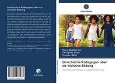 Bookcover of Griechische Pädagogen über co-inklusive Bildung