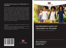 Bookcover of Les éducateurs grecs sur l'éducation co-inclusive