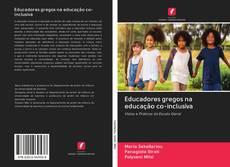Bookcover of Educadores gregos na educação co-inclusiva