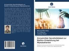 Couverture de Arzneimittel-Sensitivitätstest zur Biofilm-Entwicklung bei Mykobakterien