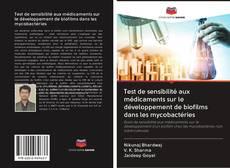 Test de sensibilité aux médicaments sur le développement de biofilms dans les mycobactéries kitap kapağı