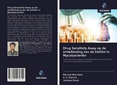 Bookcover of Drug Sensitivity Assay op de ontwikkeling van de biofilm in Mycobacteriën