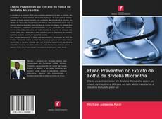 Borítókép a  Efeito Preventivo do Extrato de Folha de Bridelia Micrantha - hoz