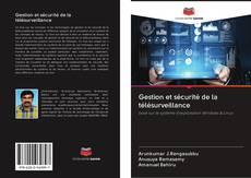 Portada del libro de Gestion et sécurité de la télésurveillance