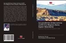 Borítókép a  Les pandémies virales comme conflit Cro-Magnon Homo Sapien-Néandertal - hoz