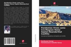 Borítókép a  Pandemias Virais como Cro-Magnon Homo Sapien-Neanderthal Conflito - hoz