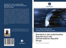Bookcover of Standards in der audiovisuellen Regulierung in der Demokratischen Republik Kongo