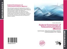 Bookcover of Federal Commission of Telecommunications (Mexico)