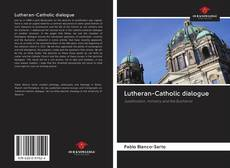 Bookcover of Lutheran-Catholic dialogue